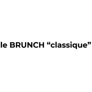 Le Brunch Classique