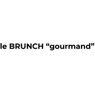 le brunch gourmand